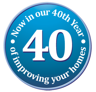 Now in our 40th year of improving your homes